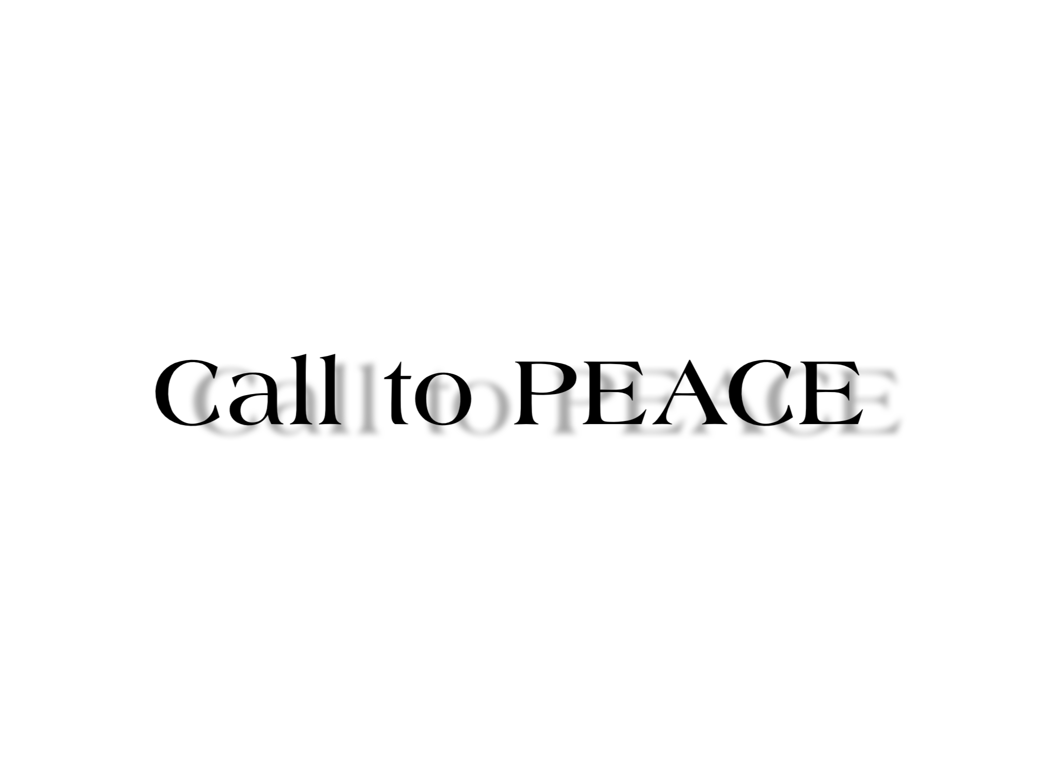 Call to PEACE: Israel, Palestine, Ferguson, & The Rest of The World