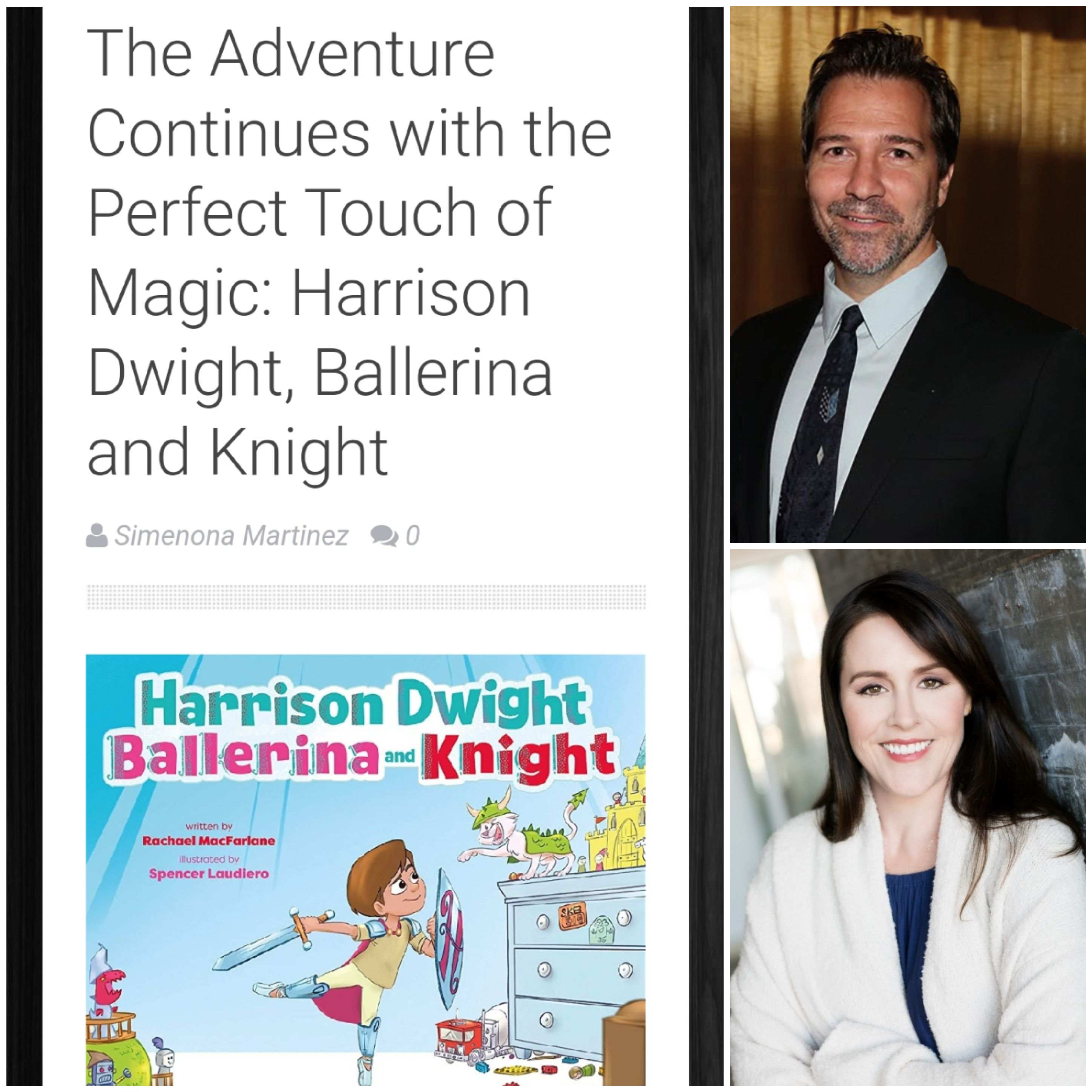 The Adventure Continues with the Perfect Touch of Magic:   Harrison Dwight, Ballerina and Knight