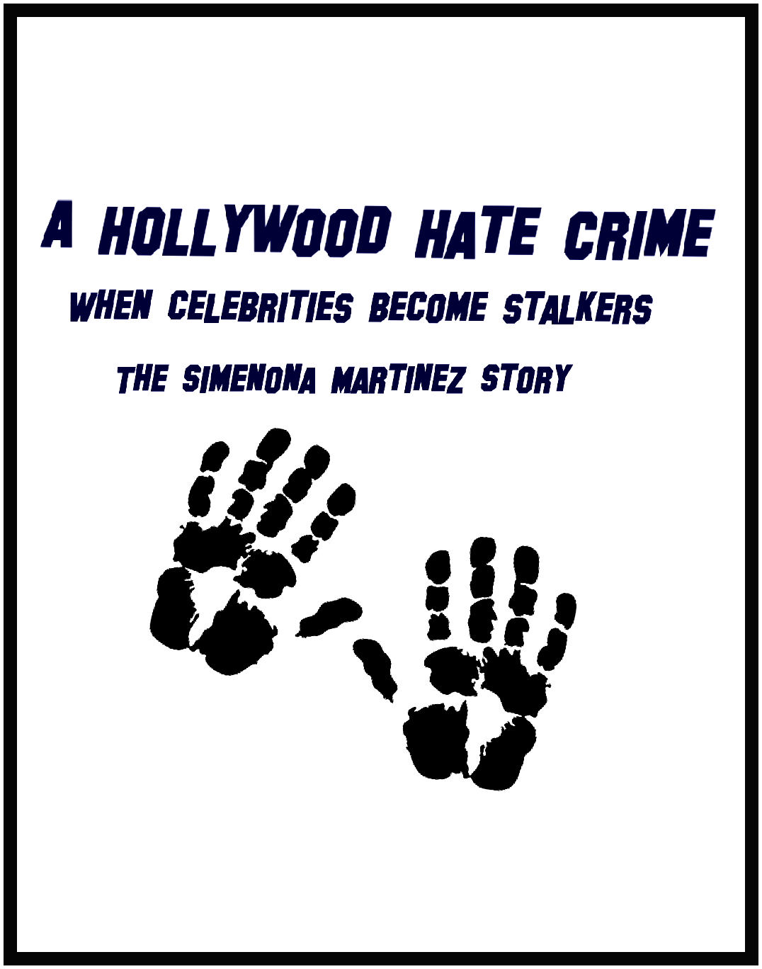 A Hollywood Hate Crime: #HollywoodHateCrime