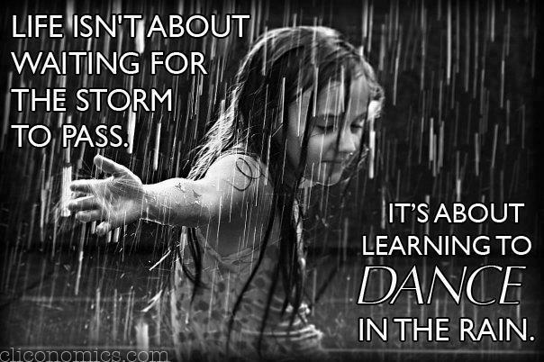 Motivation Monday: Dance in the Rain
