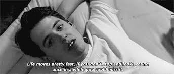 Slow Down: A Lesson From Ferris Bueller