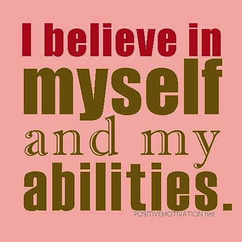 Repeat after Me: I Believe In Myself